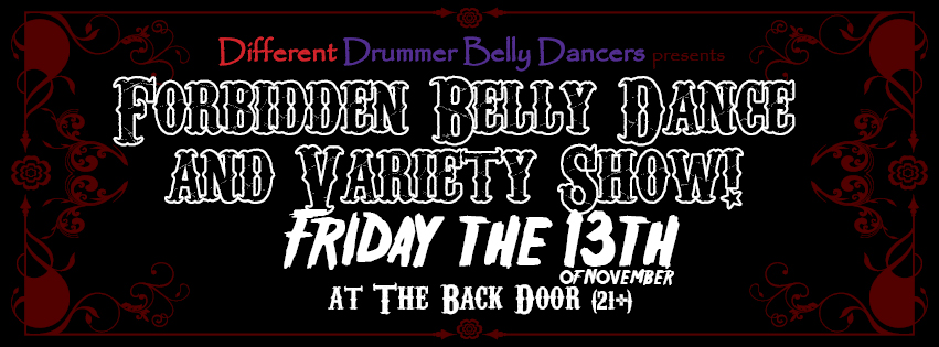 Forbidden Belly Dance & Variety Show! Friday the 13th logo. By Michelle Hartz